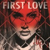 First Love - Single
