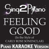 Ouça online e Baixe GRÁTIS [Download]: Feeling Good (In the Style of Carly Rose Sonenclar) [Piano Karaoke Version] MP3
