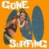 Gone Surfing - Ride Waves, Rock out, Hang Ten