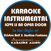 Love Is an Open Door (In the Style of Kristen Neil & Santino Fontana) [Karaoke Instrumental Version]