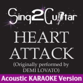 Heart Attack (Originally Performed By Demi Lovato) [Acoustic Karaoke Version]