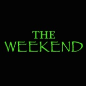 Green - The Weekend