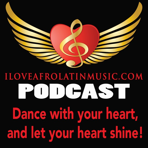 iloveafrolatinmusic's podcast