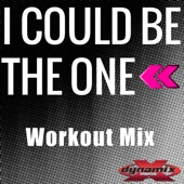 I Could Be the One (Workout Mix)
