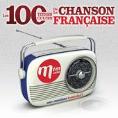 Mfm les 100 titres cultes de la chanson française