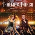 Thaeme & Thiago Sinto saudade