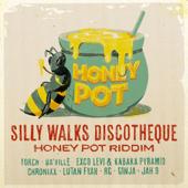 Silly Walks Discotheque Presents Honey Pot Riddim