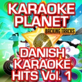 Han Får for Lidt (Karaoke Version) [Originally Performed By Danish Artists]
