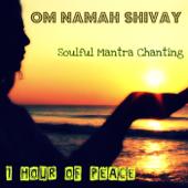 Om Namah Shivay (Soulful Mantra Chanting)