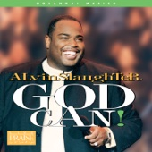 God Can! - Alvin Slaughter