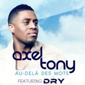Au-delà des mots (feat. Dry) - Single