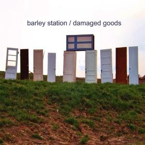Barley Station - Never Leave