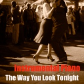 The Way You Look Tonight (Instrumental)