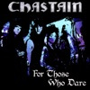 For Those Who Dare (Remastered) [feat. Leather], Chastain