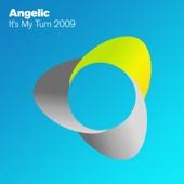 Angelic - It's My Turn 2009 (Daz Bailey Radio Edit) bild