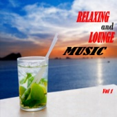 Relaxing World Music - Relaxing and Lounge Music (Vol 1) обложка