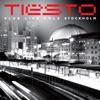 Club Life, Vol. 3 - Stockholm, Tiësto