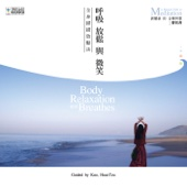 Body Relaxation and Breathes