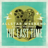 The Last Time (feat. Kina Grannis) - Single cover art