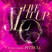 Jennifer Lopez - Live It Up (feat. Pitbull) artwork