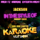 Jackson (In the Style of Johnny Cash & June Carter) [Karaoke Version]