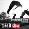 Take It Slow - Single, Peter Hollens & AVbyte
