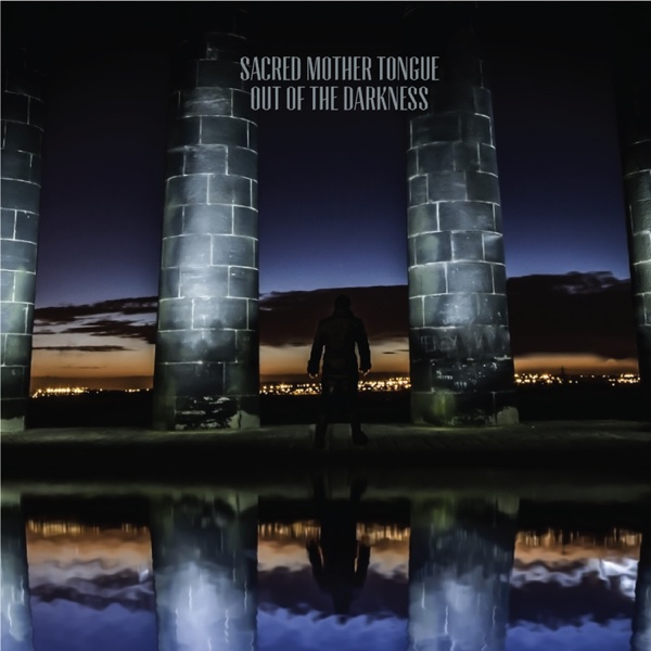Out of the Darkness Sacred Mother Tongue CD cover