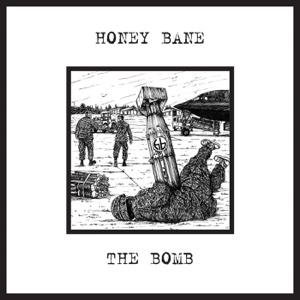 Honey Bane - The Bomb - Single