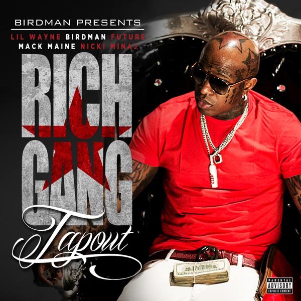 Tapout feat Lil Wayne Birdman Mack Maine Nicki Minaj  Future - Single Lil Wayne CD cover