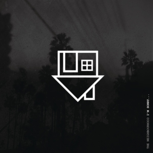Im Sorry - Single The Neighbourhood CD cover