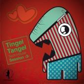 Tingel Tangel, Vol. 3 - Tech House Session!