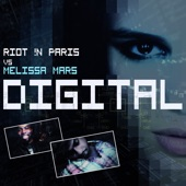 Digital (feat. Riot !n Paris) - Single