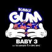 Bubble Gum (feat. DJ Khaled & a Bay Bay) - Single