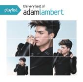 Playlist: The Very Best of Adam Lambert cover art