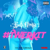 #Twerkit - Single