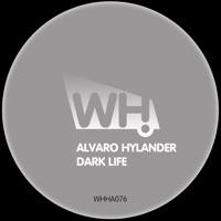 ALVARO HYLANDER - Dark Life