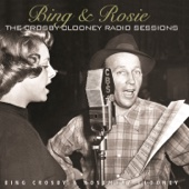 Bing & Rosie: The Crosby-Clooney Radio Sessions