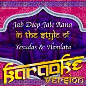 [Download] Jab Deep Jale Aana (In the Style of Yesudas & Hemlata) [Karaoke Version] MP3