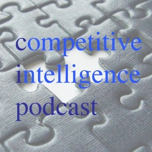 Competitive Intelligence Podcast