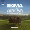 Coming Home (Remixes) - EP, Sigma & Rita Ora