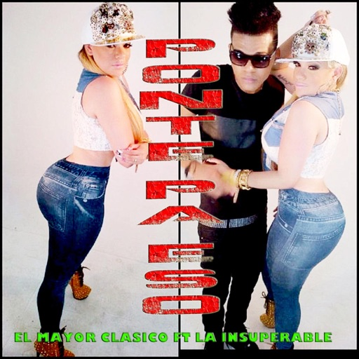Ponte Pa Eso (feat. La Insuperable) - El Mayor Clasico