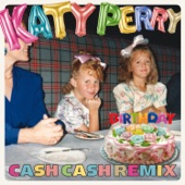 Birthday (Cash Cash Remix) - Single