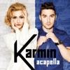 Acapella - Single, Karmin