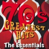 70s Greatest Hits - The Essentials