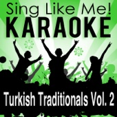 Turkish Traditionals, Vol. 2 (Karaoke Version)
