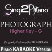 [Download] Photograph (Higher Key) [Originally Performed By Ed Sheeran] [Piano Karaoke Version] MP3