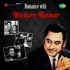 Romance With Kishore Kumar - Kishore Kumar