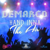 Hand Inna the Air - Demarco