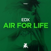 EDX - Air for Life (Radio Edit)  artwork