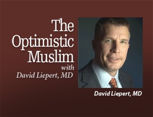 The Optimistic Muslim – David Liepert MD